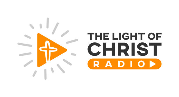 The Light of Christ Radio